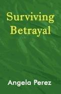 9781462623556: Surviving Betrayal
