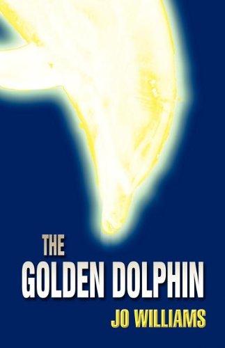 The Golden Dolphin: Jo Williams