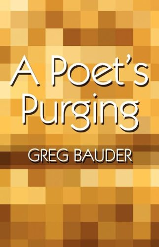 9781462632756: A Poet's Purging