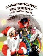 9781462634019: Magnificent Sir Johnny and Santa Claus
