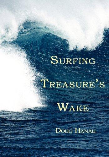 9781462635269: Surfing Treasure's Wake