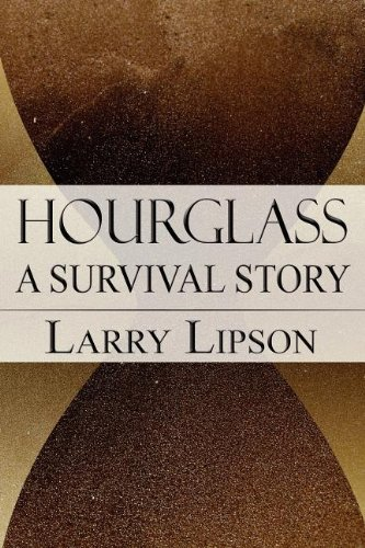 9781462635573: Hourglass: A Survival Story