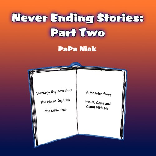 9781462636617: Never Ending Stories: Part Two