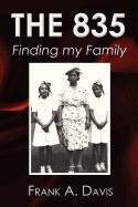 9781462638772: The 835: Finding My Family