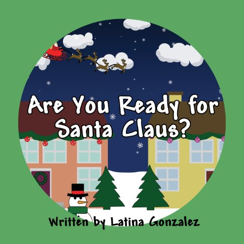 Are You Ready for Santa Claus: Latina Gonzalez