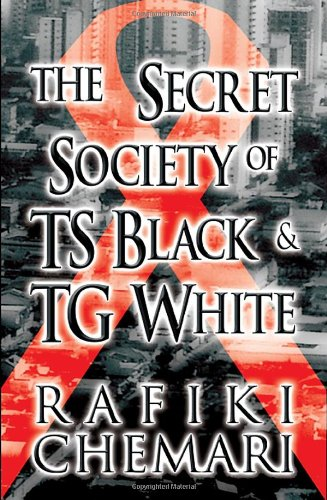 9781462641079: The Secret Society of Ts Black & Tg White