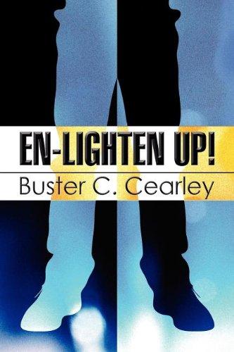En-Lighten Up: Buster C. Cearley
