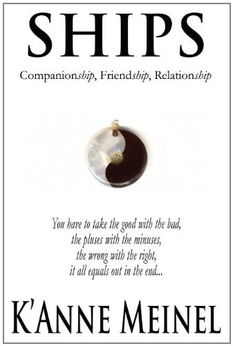 9781462643394: Ships: Companionship, Friendship, Relationship