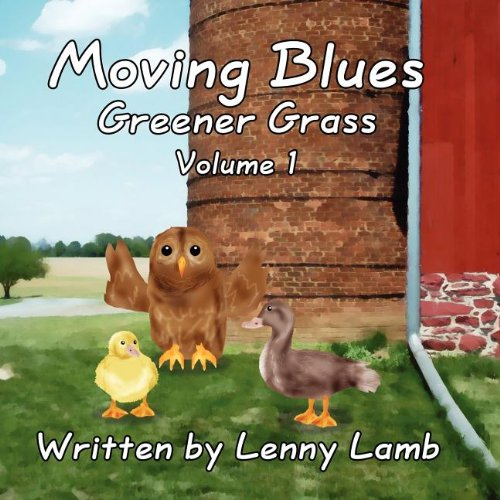 Moving Blues Volume 1 Greener Grass: Lenny Lamb