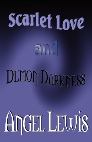 9781462645381: Scarlet Love and Demon Darkness