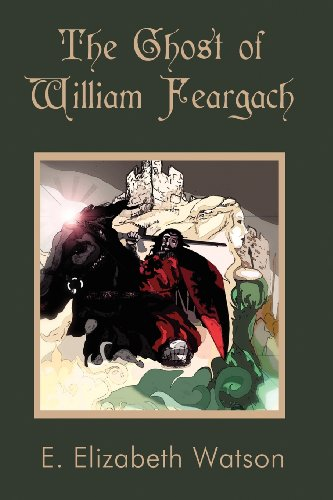 9781462645428: The Ghost of William Feargach