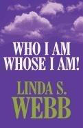 9781462645770: Who I Am; Whose I Am!
