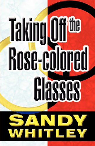 Taking Off the Rose-Colored Glasses: Sandy Whitley