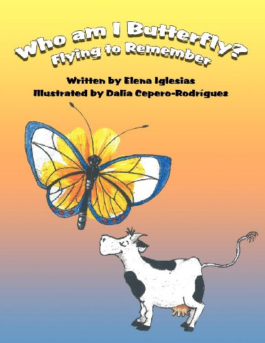 9781462651962: Who Am I Butterfly?: Flying to Remember