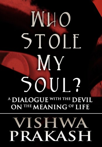 9781462653522: Who Stole My Soul?: A Dialogue with the Devil on the Meaning of Life