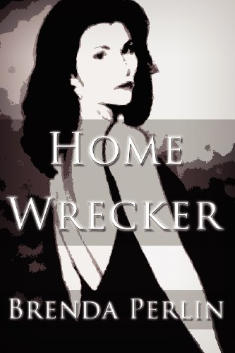 Home Wrecker: Perlin, Brenda