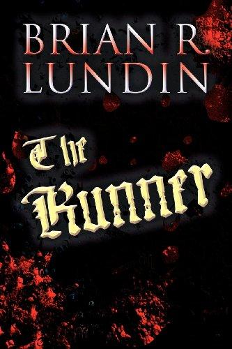 The Runner: Brian R. Lundin