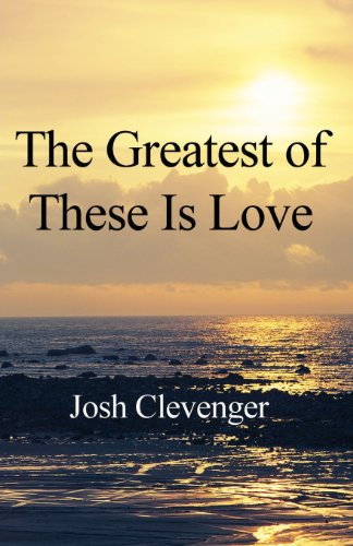 9781462654666: The Greatest of These Is Love