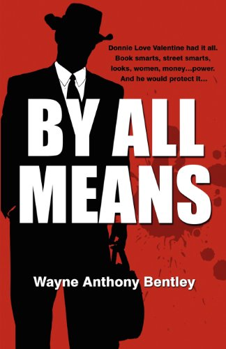 By All Means: Bentley, Wayne Anthony
