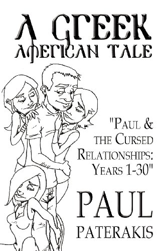 9781462656615: A Greek American Tale: Paul & the Cursed Relationships: Years 1-30