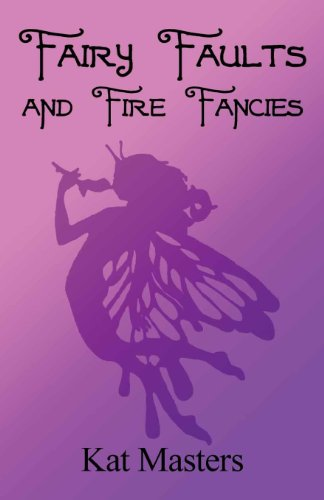 9781462658947: Fairy Faults and Fire Fancies