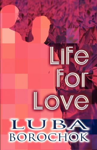 9781462659531: Life for Love