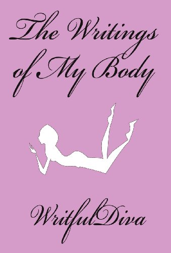 9781462660117: The Writings of My Body