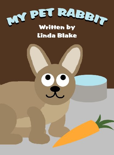My Pet Rabbit (9781462661879) by Blake, Linda