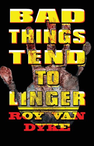 9781462662333: Bad Things Tend to Linger