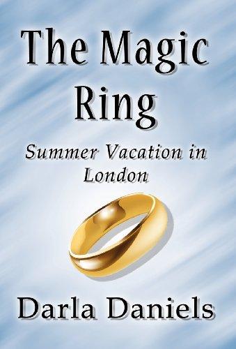The Magic Ring: Summer Vacation in London: Darla Daniels