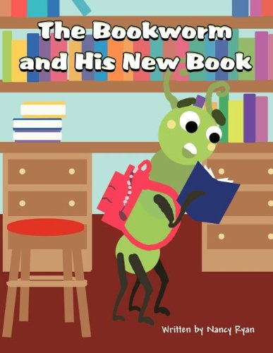 The Bookworm and His New Book: Nancy Ryan