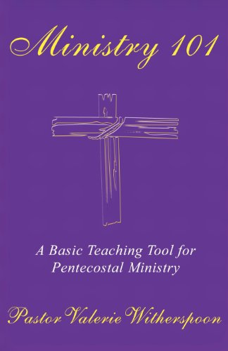 9781462669554: Ministry 101: A Basic Teaching Tool for Pentecostal Ministry