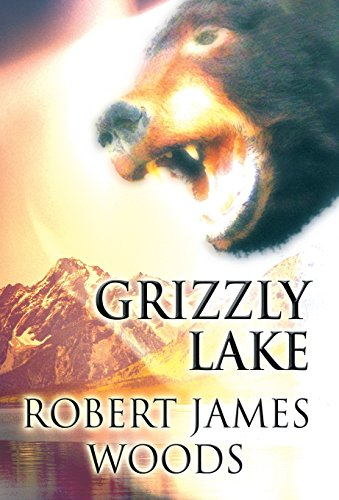 9781462671762: Grizzly Lake