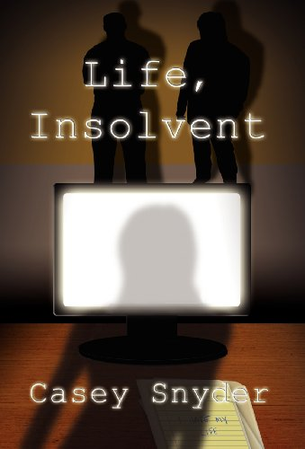 Life, Insolvent: Casey Snyder
