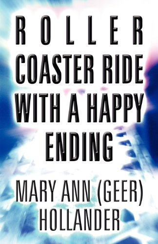 9781462673599: Roller Coaster Ride with a Happy Ending