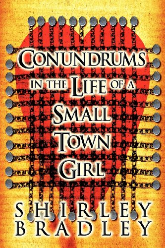 Conundrums in the Life of a Small Town Girl: Shirley Bradley