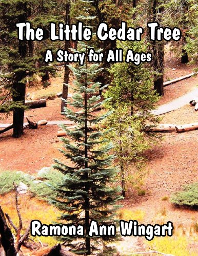 9781462674121: The Little Cedar Tree: A Story for All Ages
