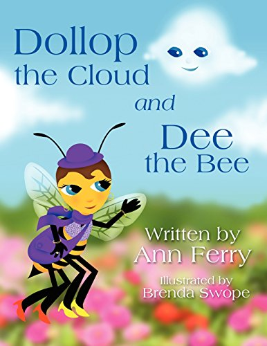 Dollop the Cloud and Dee the Bee: Ferry, Ann