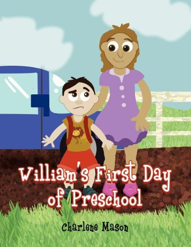 Williams First Day of Preschool: Charlene Mason