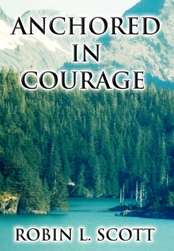 9781462674848: Anchored in Courage