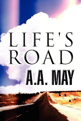 Lifes Road: A. A. MAY
