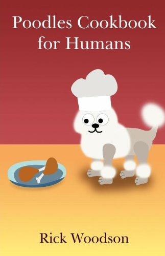 9781462679805: Poodles Cookbook for Humans