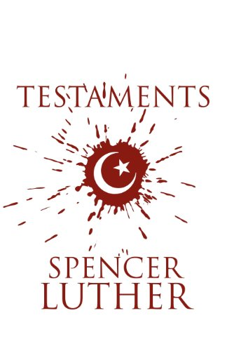 Testaments: Spencer Luther
