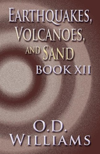 9781462681143: Earthquakes, Volcanoes, and Sand: Book XII
