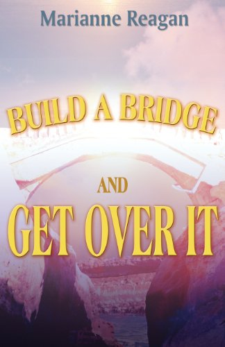 9781462681587: Build a Bridge and Get Over It