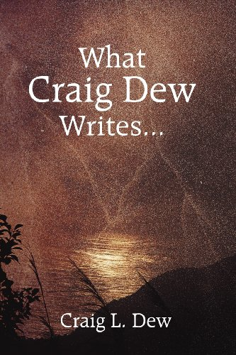 9781462682799: What Craig Dew Writes...