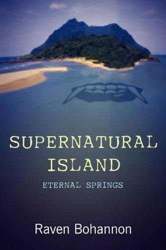 9781462686780: Supernatural Island: Eternal Springs