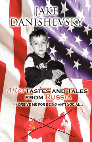 9781462687626: Aftertastes and Tales from Russia