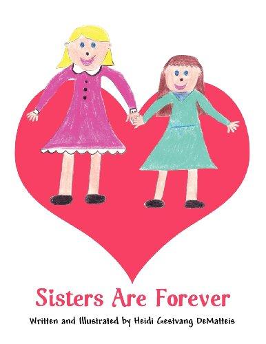 Sisters Are Forever: Heidi Gestvang DeMatteis