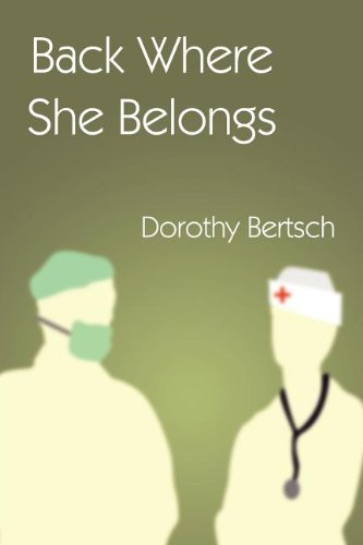 Back Where She Belongs: Dorothy Bertsch